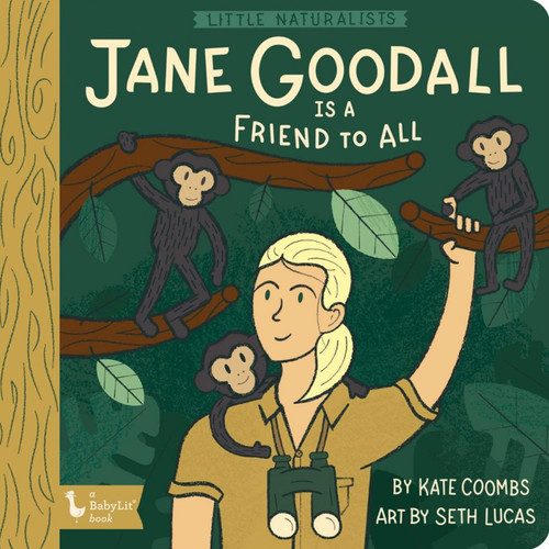 Little Naturalists Jane Goodall Board Book