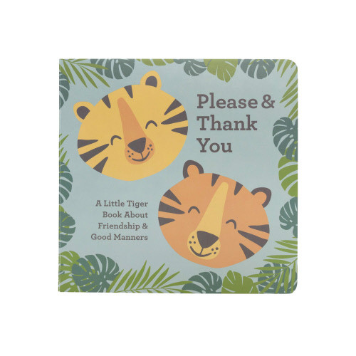 Board Book, Tiger: Please and Thank You