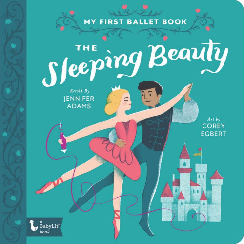 My First Ballet Board Book: The Sleeping Beauty