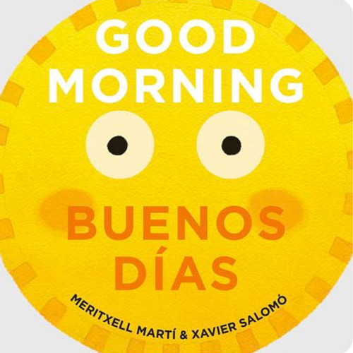 Good Morning/Buenos Dias Board Book
