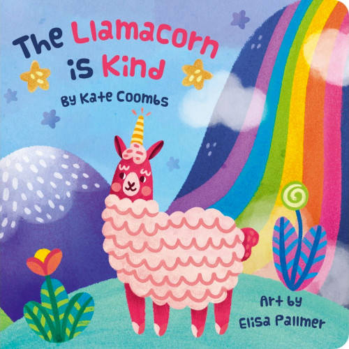 The Llamacorn Is Kind Board Book