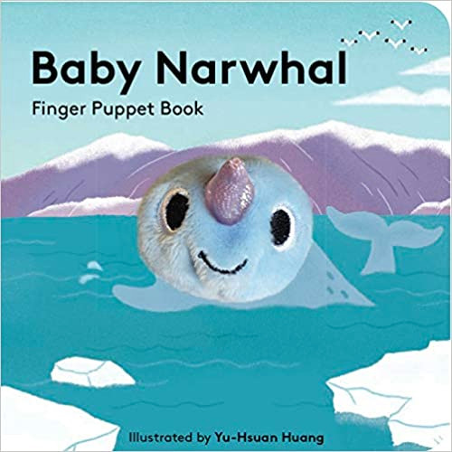 Finger Puppet Book, Baby Narwhal