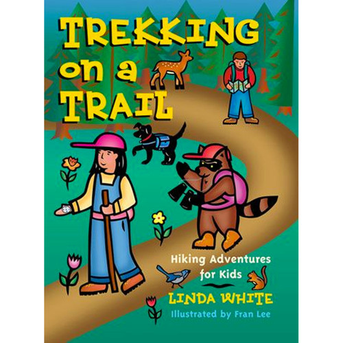 Trekking on a Trail - Hiking Adventures for Kids Book