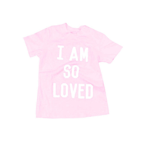 I Am So Loved Tee, Pink