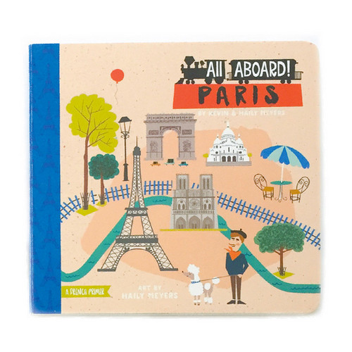 All Aboard Paris: A Landscape Primer Book