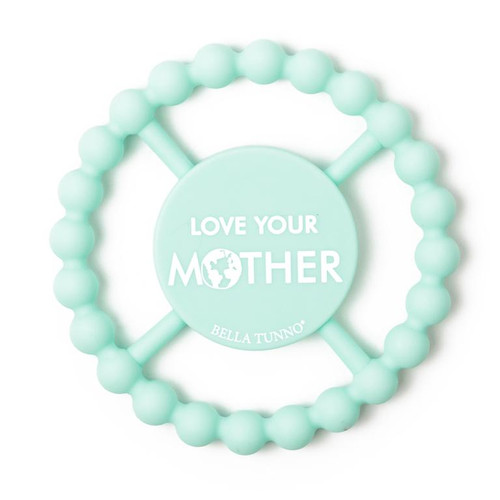 Happy Teether, Love Your Mother