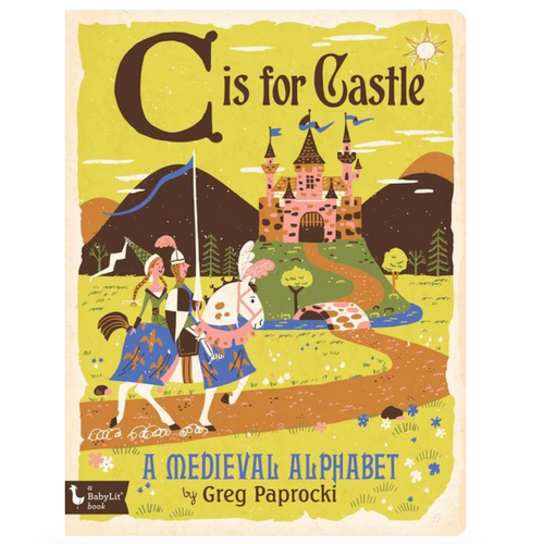 C is for Castle Board Book