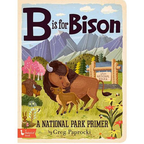 B is for Bison Board Book