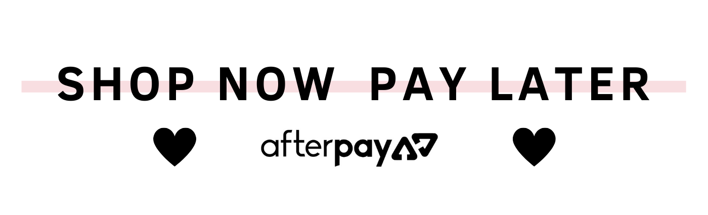 Afterpay Available - Shop Now Pay Later