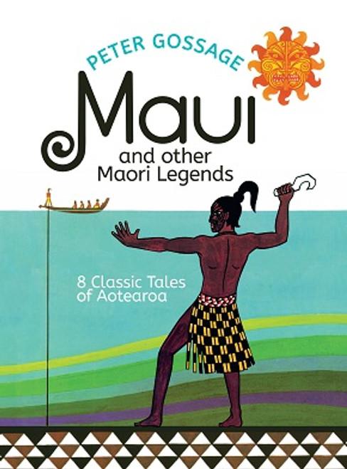 NZ Classic -- Maui and Other Maori Legends