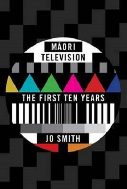 Maori Television: the First Ten Years