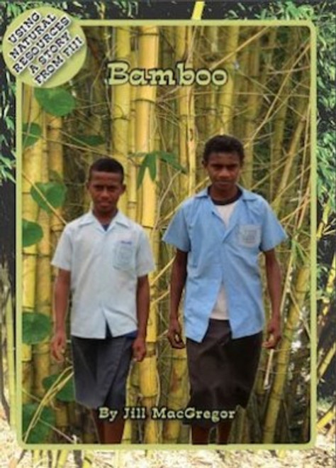Bamboo: Using Natural Resources in Fiji