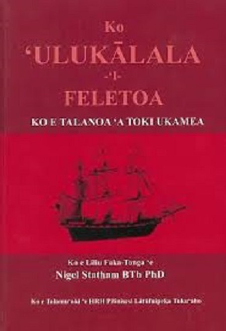 Ko Ulukalala i Feletoa: William Mariner's Story