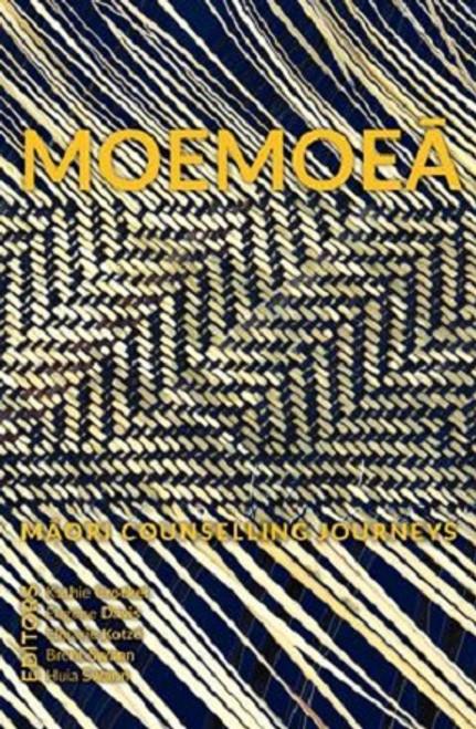 Moemoea: Maori Counselling Journeys