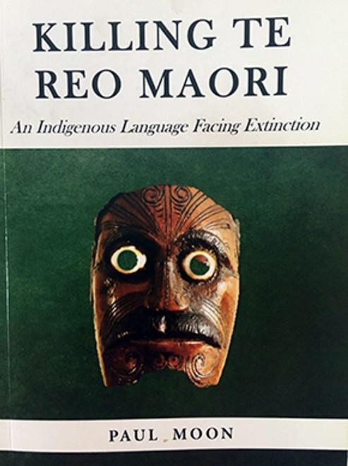 Killing Te Reo Maori