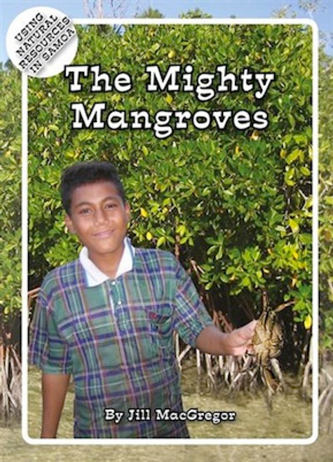 The Mighty Mangroves:Using Natural Resources in Samoa