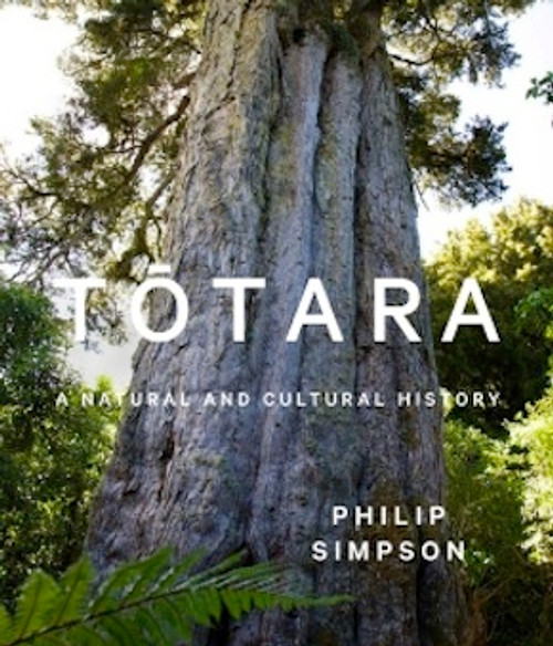 Totara: A Natural and Cultural History