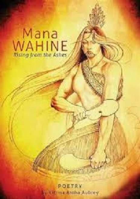 Mana Wahine: Rising from the Ashes