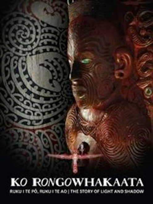 Ko Rongowhakaata: Ruku I Te Po, Ruku I Te Ao | The Story of Light & Shadow