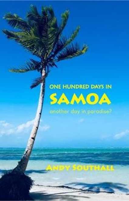 One Hundred Days in Samoa
