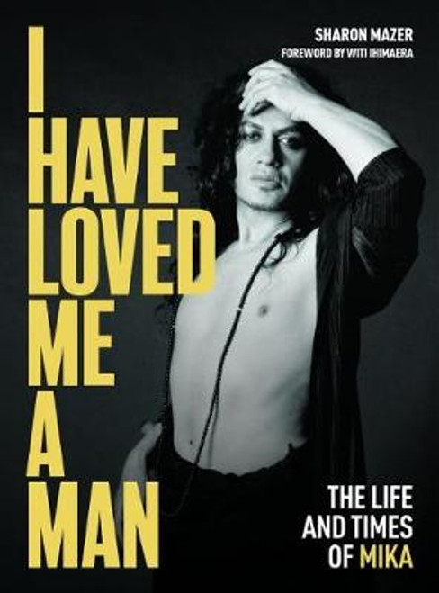 I Have Loved Me a Man: The Life and Times of Mika