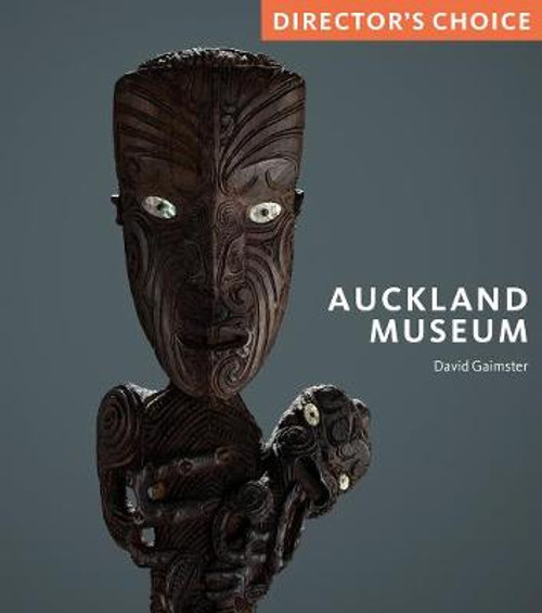 Auckland Museum: Director's Choice