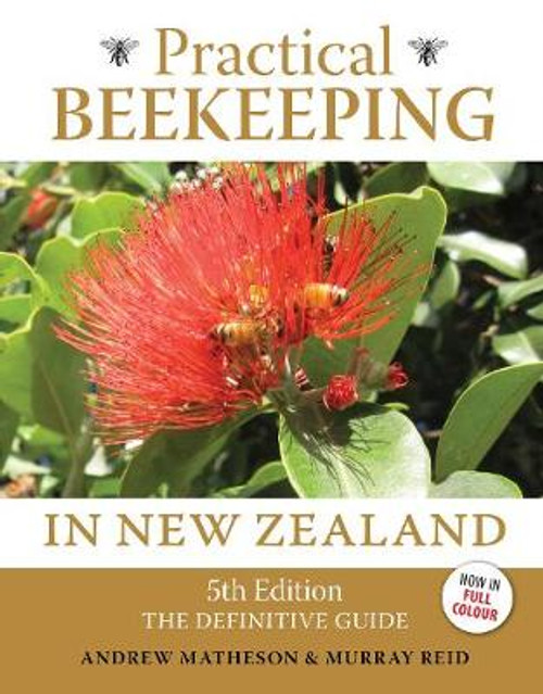 Practical Beekeeping in New Zealand (5th ed)