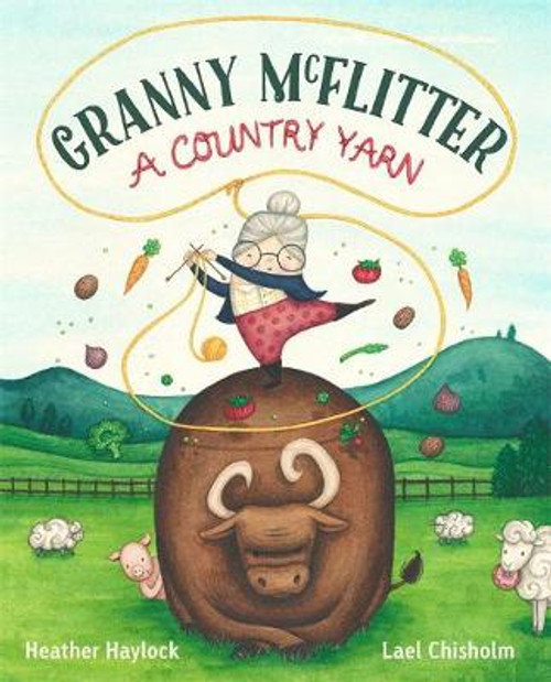 Granny McFlitter: A Country Yarn