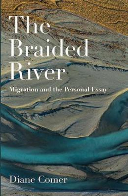 The Braided River