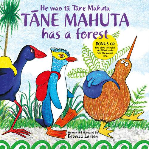 Tane Mahuta Has a Forest (He wao ta Tane Mahuta)