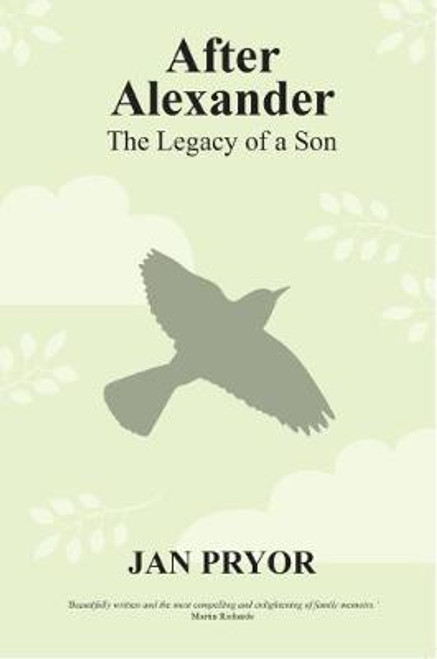After Alexander: The Legacy of a Son