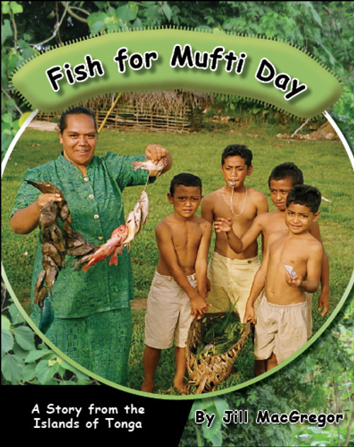 Fish for Mufti Day: A Story from the Islands of Tonga