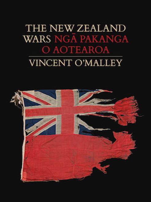 New Zealand Wars: Nga Pakanga o Aotearoa