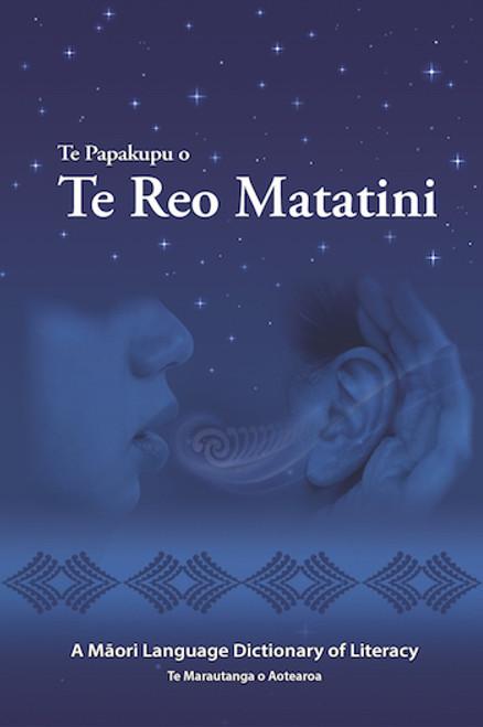 Te Papakupu o Te Reo Matatini: A Māori Language Dictionary of Literacy