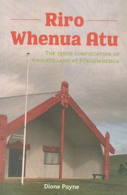 Riro Whenua Atu
