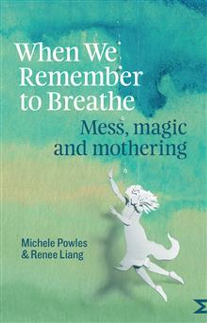 When We Remember to Breathe