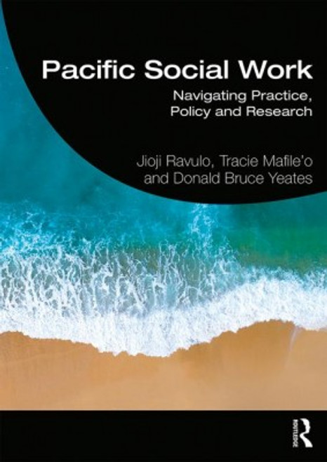 Pacific Social Work: Navigating Practice, Policy and Research