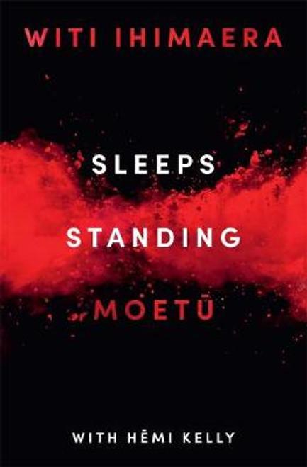Sleeps Standing: Moetu