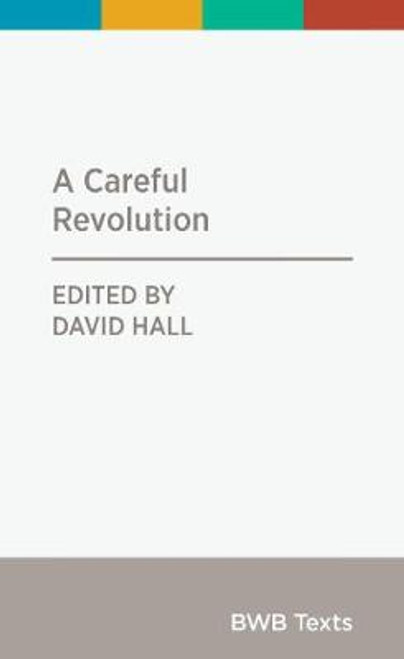 Careful Revolution