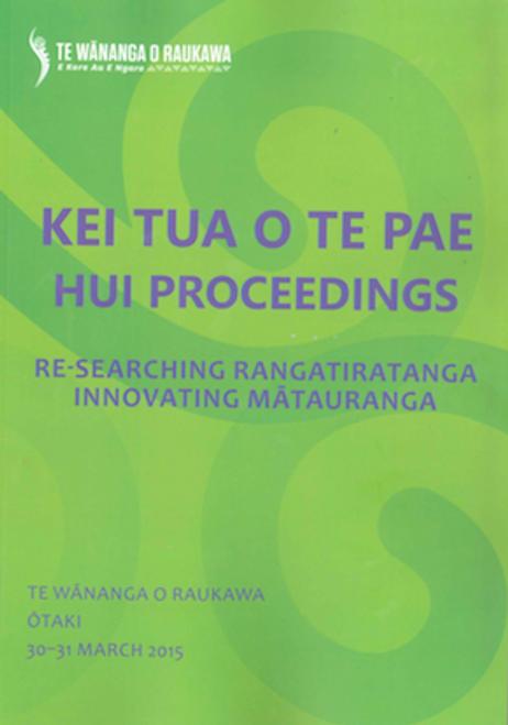 Kei Tua o Te Pae Hui Proceedings