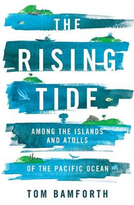 The Rising Tide Among the Islands and Atolls of the Pacific Ocean