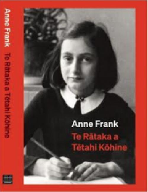 Anne Frank: Te Rātaka a Tētahi Kōhine