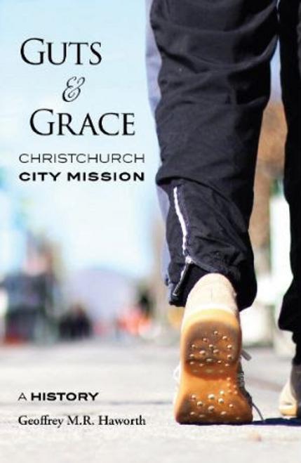 Guts & Grace: Christchurch City Mission