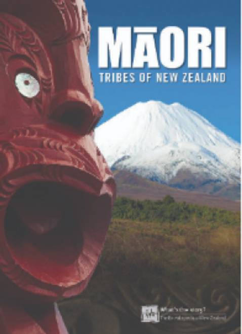 Maori Tribes of New Zealand (New Edition)