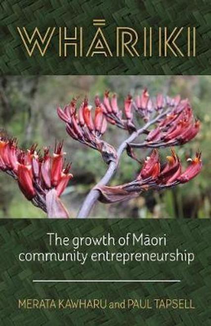 Whariki: The Growth of Maori Community Entrepreneurship