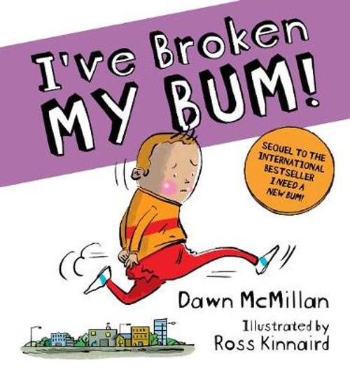 I've Broken My Bum!