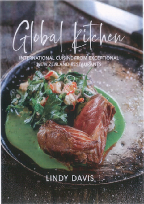 Global Kitchen: International Cuisine from Exceptional New Zealand Restaurants