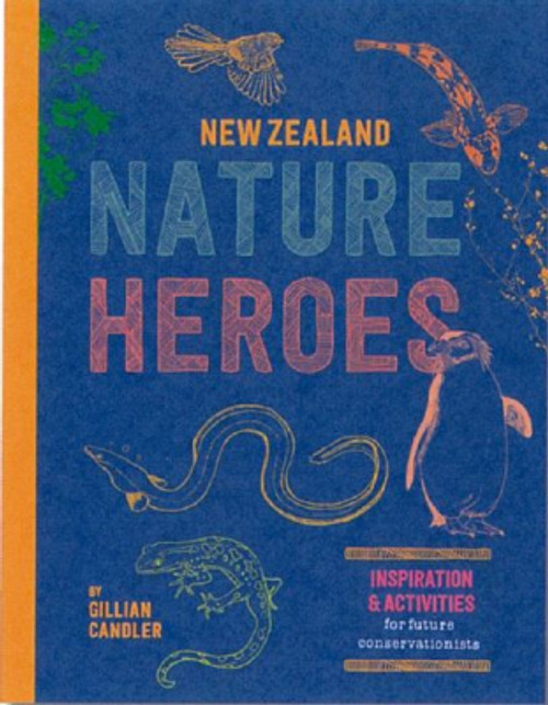 New Zealand's Nature Heroes