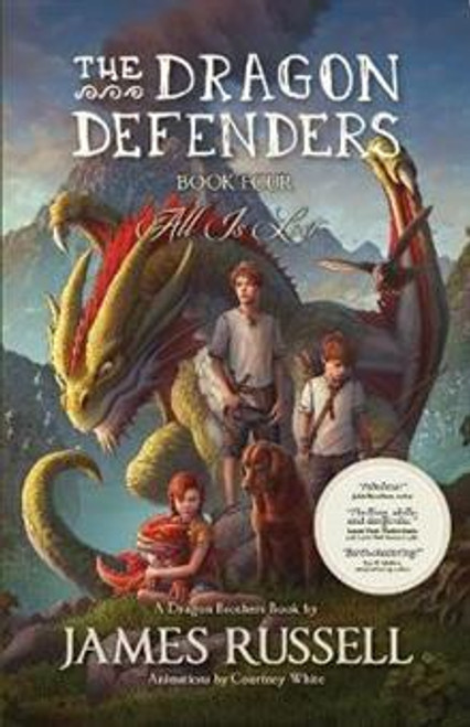 The Dragon Defenders: All is Lost (Book 4)