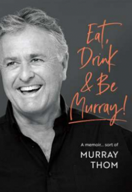 Eat, Drink and be Murray!